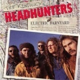 Electric Barnyard - The Kentucky Headhunters