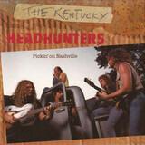 Pickin' on Nashville - The Kentucky Headhunters