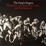 Deutsche und spanische Lieder der Renaissance - The King's Singers