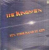 Ten Thousand Years - The Kingsmen