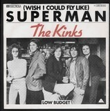(Wish I Could Fly Like) Superman - The Kinks