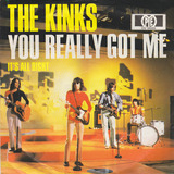 You Really Got Me - The Kinks