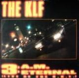 3 A.M. Eternal (Live At The S.S.L.) - The KLF