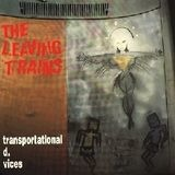 Transportational D. Vices - The Leaving Trains