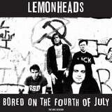 Bored On The 4th July - Lemonheads