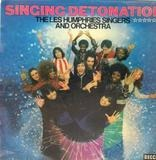 Singing Detonation - The Les Humphries Singers and Orchestra