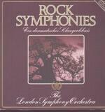Rock Symphonies - Ein Dramatisches Klangerlebnis - The London Symphony Orchestra