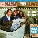 Monday Monday / Got A Feelin' - The Mamas & The Papas