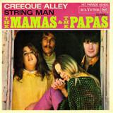 Creeque Alley / String Man - The Mamas & The Papas
