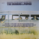 Farewell To The First Golden Era - The Mamas & The Papas