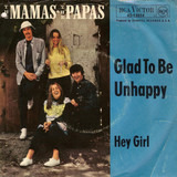 Glad To Be Unhappy - The Mamas & The Papas