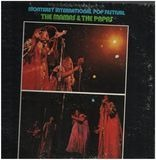 Historic Performances Recorded At The Monterey International Pop Festival - The Mamas & The Papas