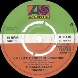 On A Little Street In Singapore - The Manhattan Transfer