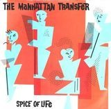 Spice Of Life - The Manhattan Transfer