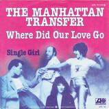 Where Did Our Love Go - The Manhattan Transfer