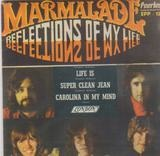 Reflections of My Life - The Marmalade