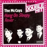 hang on sloopy / Fever - The McCoys