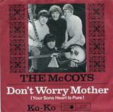 Don't Worry Mother, Your Son's Heart Is Pure / Ko-Ko - The McCoys