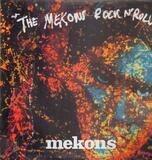 The Mekons Rock N' Roll - The Mekons