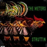 Struttin' - The Meters