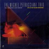 Michel Petrucciani Trio