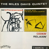 Cookin' With The Miles Davis Quintet / Relaxin' With The Miles Davis Quintet - The Miles Davis Quintet
