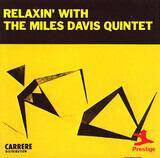 Relaxin' with the Miles Davis Quintet - The Miles Davis Quintet