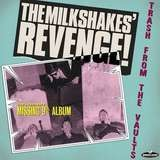 Revenge-Trash From The Vaults - The Milkshakes