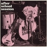 After School Session - The Milkshakes