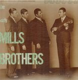 The Early Mills Brothers - Mills Brothers