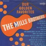 Our golden favorites - The Mills Brothers