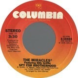 Spy For Brotherhood - The Miracles Featuring Billy Griffin