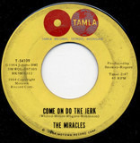 Come On Do The Jerk / Baby Don't You Go - The Miracles