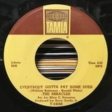 Everybody's Gotta Pay Some Dues / I Can't Believe - The Miracles