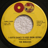 I Gotta Dance To Keep From Crying / Such Is Love, Such Is Life - The Miracles