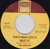 That's What Love Is Made Of / Would I Love You - The Miracles