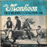 I'm A Believer / (I'm Not Your) Steppin' Stone - The Monkees