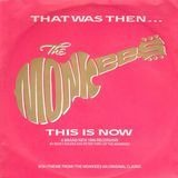 That Was Then, This Is Now - The Monkees