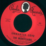 Beggin' Is Hard To Do / Unwanted Love - The Montclairs