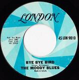 Bye Bye Bird / Stop! - The Moody Blues