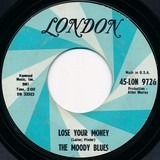 Go Now! / Lose Your Money - The Moody Blues