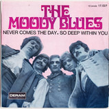Never Comes The Day - The Moody Blues