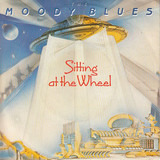 Sitting At The Wheel - The Moody Blues