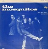 The Mosquitos
