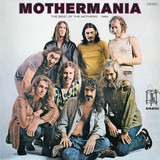 Mothermania - The Best Of The Mothers - The Mothers