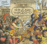The Grand Wazoo - The Mothers Of Invention