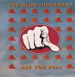 Are You Real - The Neon Judgement