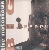 Big Poppa / Warning - The Notorious B.I.G.