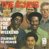 Livin' For The Weekend - The O'Jays