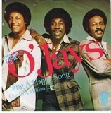 Sing A Happy Song / One In A Million (Girl) - The O'Jays